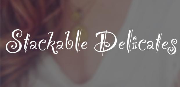 Stackable Delicates